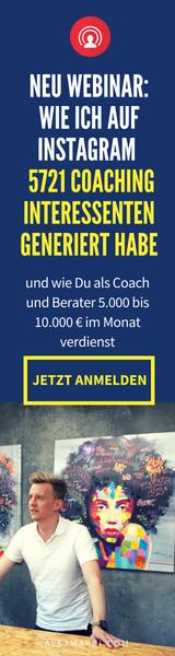 Wie ich als Coach auf Instagram 5721 Coaching Interessenten generiert habe